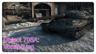 Object 705A: Vorstellung [World of Tanks - Deutsch - Gameplay]