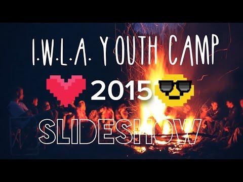 I.W.L.A. Youth Camp 2015 Slideshow