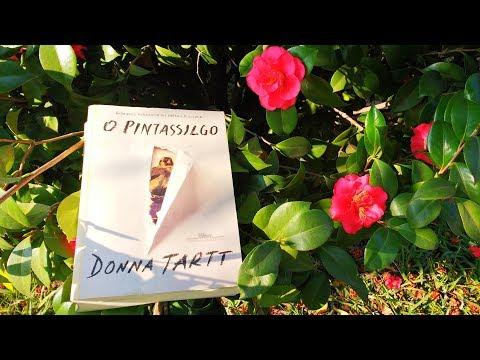 O Pintassilgo - Donna Tartt | Pensar ao Ler