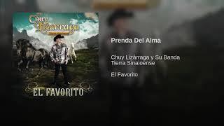 "CHUY LIZARRAGA- ""PRENDA DEL ALMA"""
