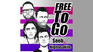 Seeb X Highasakite   Free To Go [ILYAA Remix]