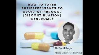 How to Taper Antidepressants to Avoid a Withdrawal (Discontinuation) Syndrome?