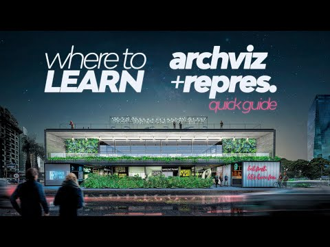 Where to Learn Architecture Visualization online? QUICK GUIDE