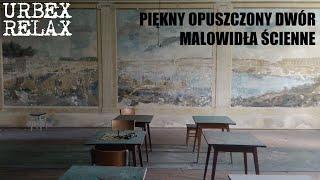 Piękny opuszczony dwór z malowidłami – Urbex Relax