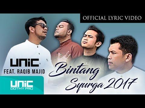 UNIC - Bintang Syurga 2017 feat. Raqib Majid  (OLV) ᴴᴰ - Tribute to Allahyarham Adik Syahid