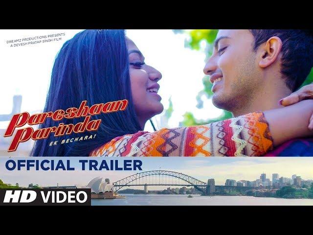 Pareshaan Parinda Theatrical Trailer HD | Devesh Pratap Singh | Meeraj Shah