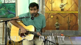 Garden Sessions: Prateek Kuhad   For Your Time April 7th, 2019 Underwater Sunshine Festival
