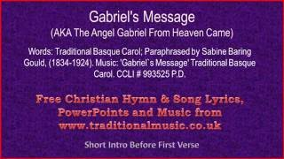 Gabriel's Message - Christmas Carols Lyrics & Music