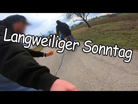 Against the langweilige Sonntag!😄