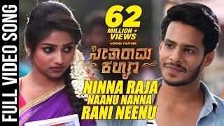 Ninna Raja Nannu Nanna Rani Neenu Full Video Song - Seetharama Kalyana | Nikhil Kumar, Rachita Ram