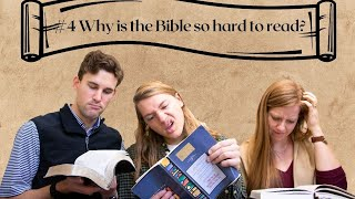 QOTW: Why is the Bible so hard to read?