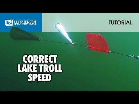 Correct Lake Troll Speed: Luhr-Jensen® TECH TIPS