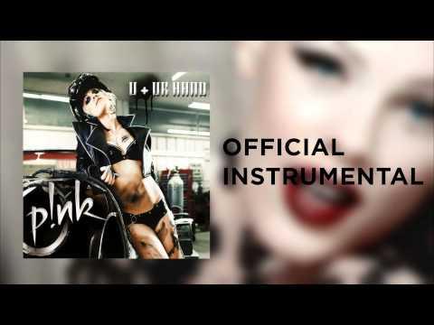 P!nk - U Ur Hand (Official Instrumental) LQ Version