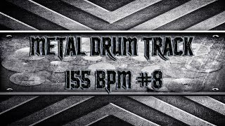 Powerful Metal Drum Track 155 BPM (HQ,HD)