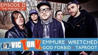 VicTorV #77: Making The Music (feat. EMMURE, WRETCHED, GOD FORBID, and TAPROOT)