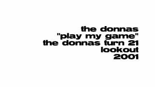 The Donnas - Play My Game