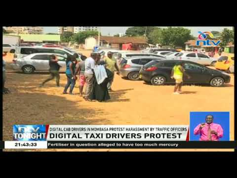 Digital cab drivers in Mombasa protest harassment