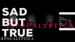 Apocalyptica - Sad But True (Official Video)