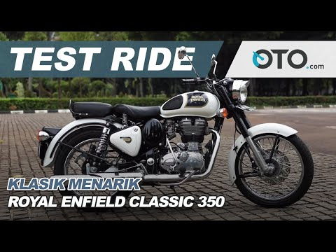 Test Ride: Royal Enfield Classic 350 l OTO com