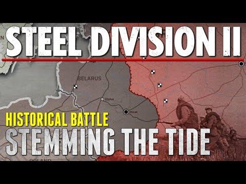 STEMMING THE TIDE - Steel Division 2 - Historical Battle