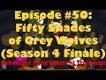 S.E.T. - #50 Fifty Shades of Grey Wolves (Season 4 Finale) (12/10/17 Live Stream)