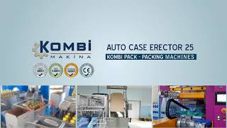 KOMBI PACK AUTOMATIC CASE ERECTOR 25