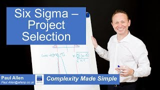 Six Sigma - Project Selection