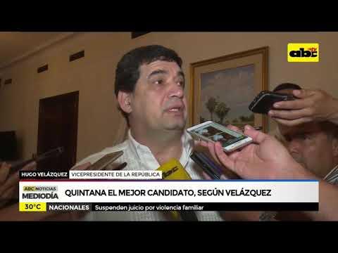 Quintana es el mejor candidato, según Velázquez