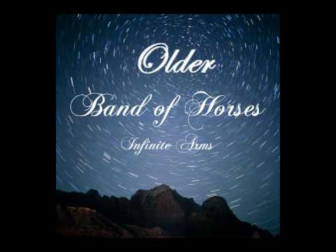 Older (2010) (Song) by Band of Horses