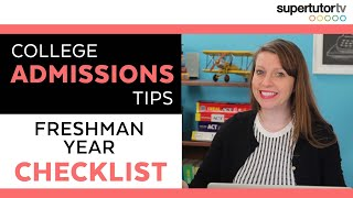 Freshman Year College Readiness Checklist: When Is It Too Early To Start Prepping For College?