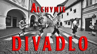 Video Alchymie - DIVADLO (Official Music Video)