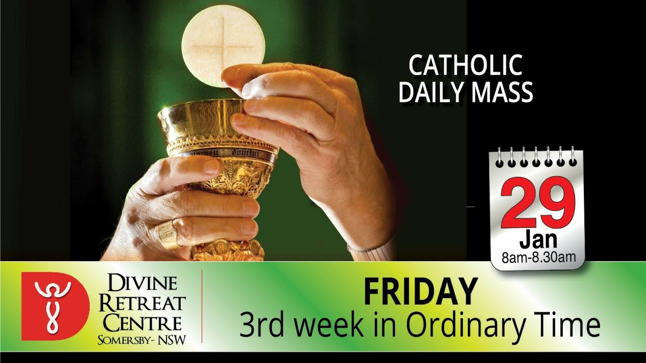 Catholic Mass Online 29th January 2021 Divine Healing & Retreat Centre