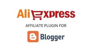Setup Aliexpress Affiliate program for your blogger blog - Part 1