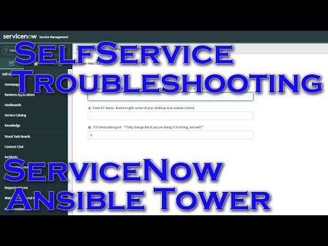 Self Service Troubleshooting Using ServiceNow and Ansible Tower