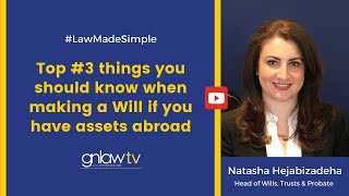 3 Things you should know when making a Will if you have assets abroad  Natasha Hejabizadeha 020 8492