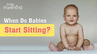 When Do Babies Start Sitting? (Plus Ways You Can Help)