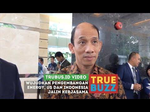 Pengembangan Energi US dan Indonesia Jalin Kerjasama