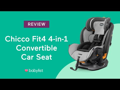 Chicco Fit4 4-in-1 Convertible Car Seat Review - Babylist