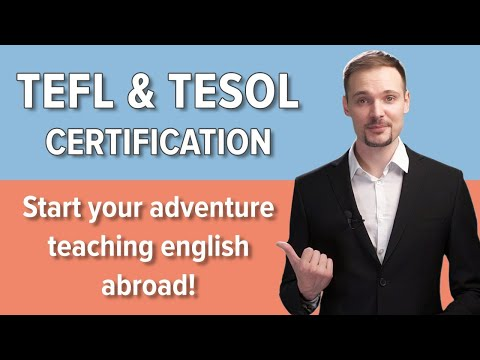 How to get TEFL & TESOL certification [FAST & CHEAP ONLINE ...
