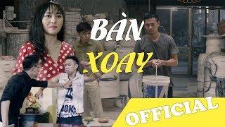 Phim ngắn BÀN XOAY - Trung Ruồi, Minh Tít   Trung Ruồi Official