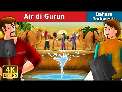 Air di Gurun   Dongeng anak   Dongeng Bahasa Indonesia