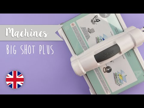 How to use the Big Shot Plus Machine- Sizzix