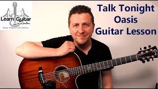 Talk Tonight - Guitar Lesson - Oasis - Drue James - Acoustic