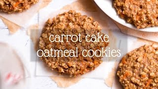 Carrot Cake Oatmeal Cookies | Amys Healthy Baking