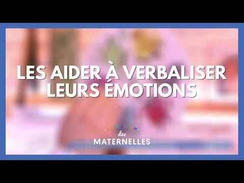 Les aider à verbaliser leurs émotions - La Maison des maternelles #LMDM