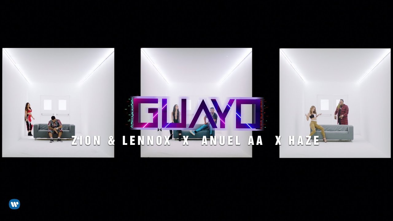 Zion & Lennox, Anuel AA, Haze — Guayo