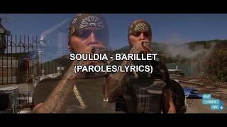 Souldia   Barillet (ParolesLyrics)