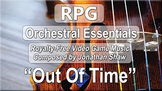 """Free Video Game Music - """"Out Of Time"""" (RPG Orchestral Essentials)"""