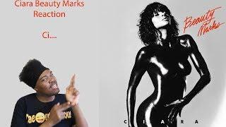 Ciara: Beauty Marks (Reaction)