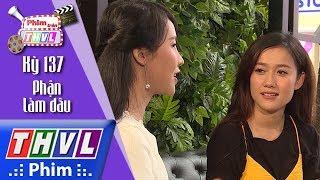 THVL   Phim Trên THVL - Kỳ 137: Phận làm dâu: Diễn viên Bùi Lê Kim Ngọc và Như Thảo